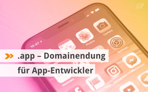 .app – Domainendung für App-Entwickler